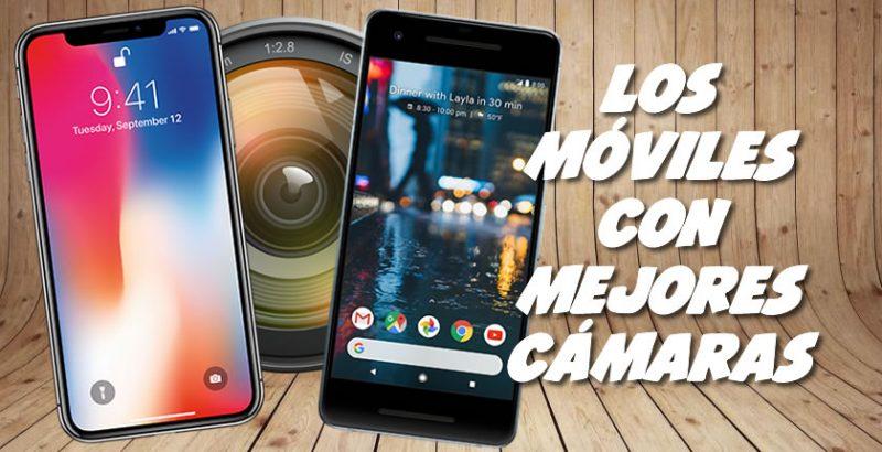 Los móviles con mejores cámaras