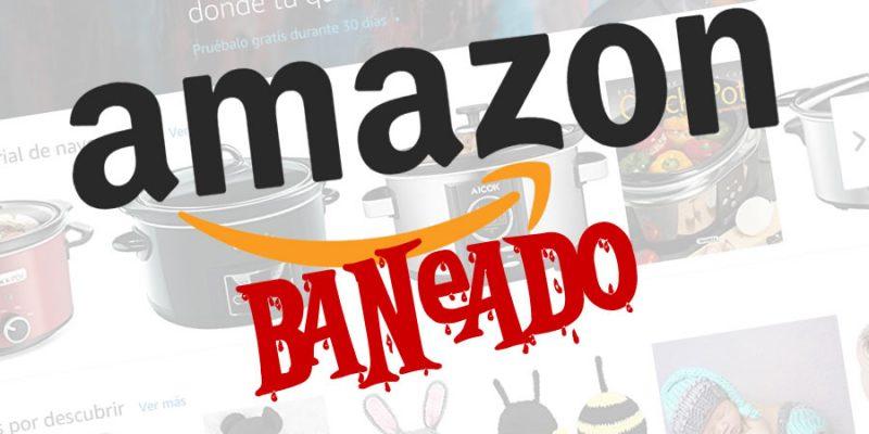 Baneados de Amazon