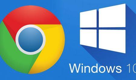 Chrome y Windows 10