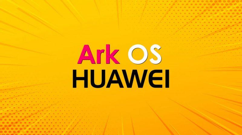 Huawei Ark OS